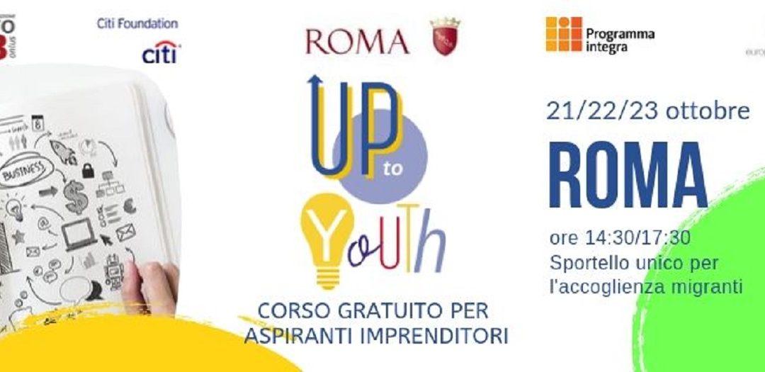 Imprenditoria migrante: arriva a Roma Up of Youth la formazione rivolta a cittadini migranti e rifugiati
